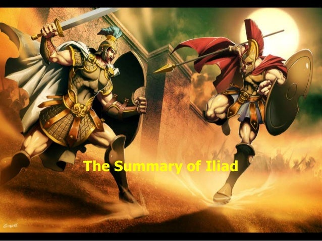 The Summary of Iliad