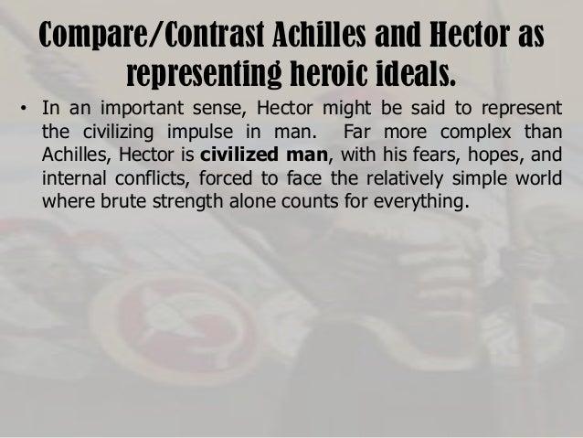a comparison of hector and achilles All essays comparison hector achilles about pandora, hercules, jason, odysseus, descriptive essay ireland minotaur, achilles.