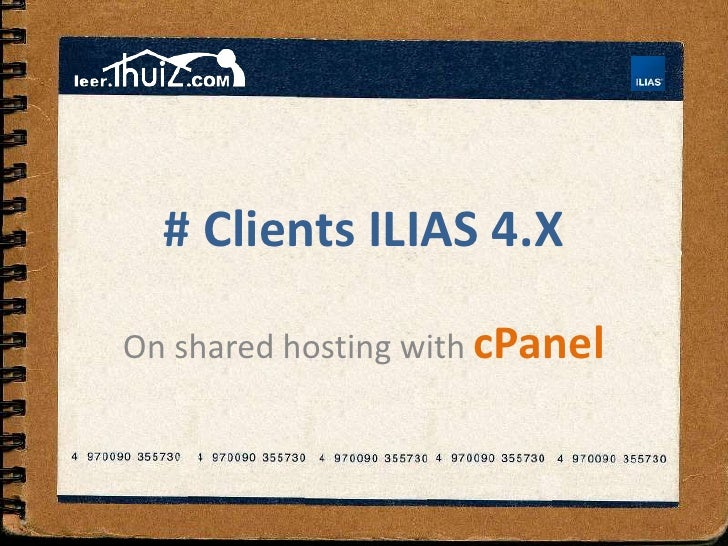 # Clients ILIAS 4.X<br />OnsharedhostingwithcPanel<br />
