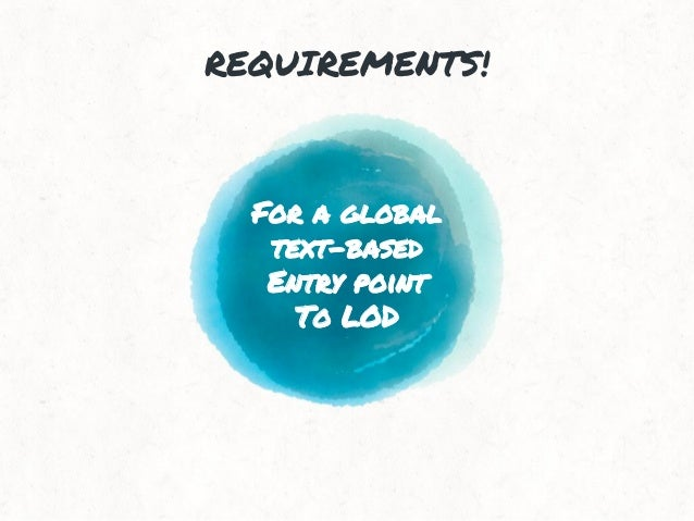 For a global text-based Entry point To LOD REQUIREMENTS!