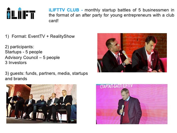 iLIFTTV CLUB - monthly startup battles of 5 businessmen in                      the format of an after party for young ent...