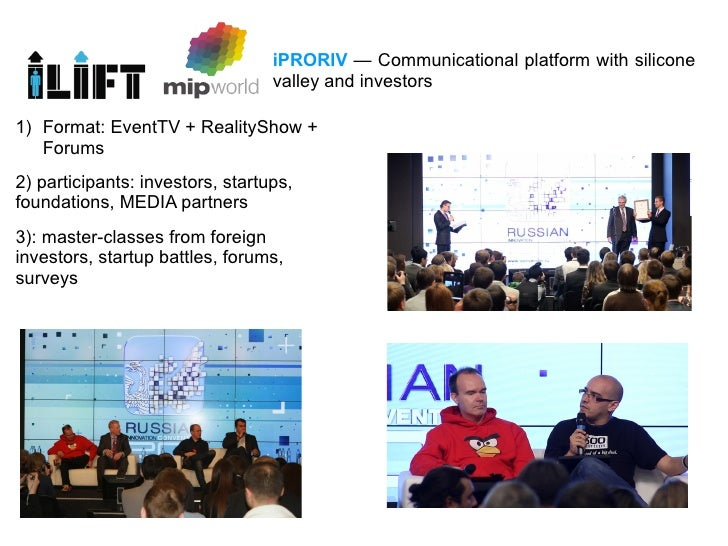 iPRORIV — Communicational platform with silicone                                  valley and investors1) Format: EventTV ...