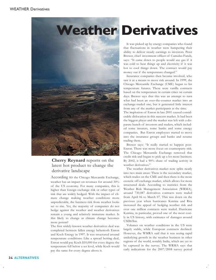 WEATHER Derivatives                               Weather Derivatives                                                     ...
