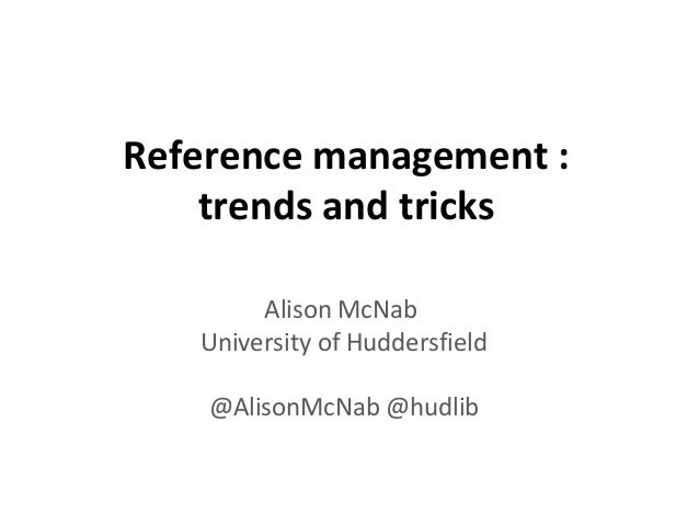 Reference Management Trends And Tricks