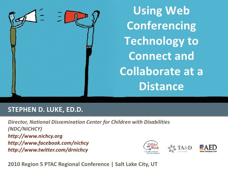 STEPHEN D. LUKE, ED.D. Director, National Dissemination Center for Children with Disabilities (NDC/NICHCY) http://www.nich...