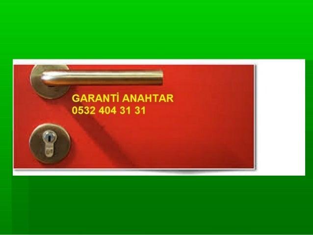 GARANTİ ANAHTAR 0532 4.04. 31 31
