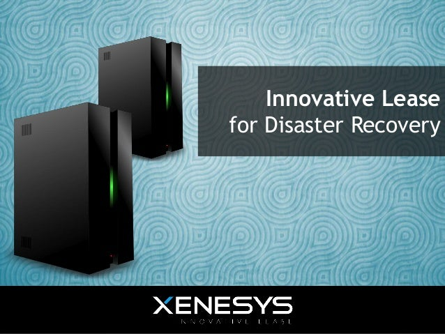 Innovative Lease for Disaster Recovery