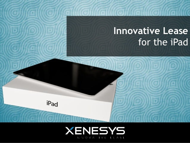 Innovative Lease for the iPad