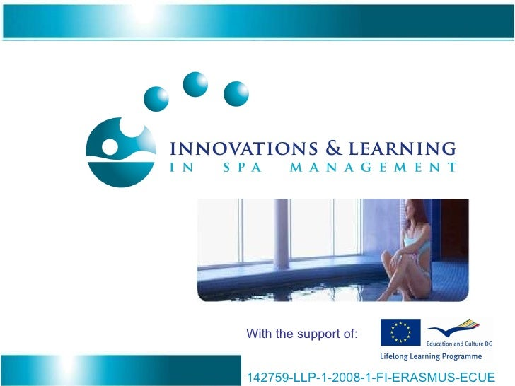 142759-LLP-1-2008-1-FI-ERASMUS-ECUE  With the support of: