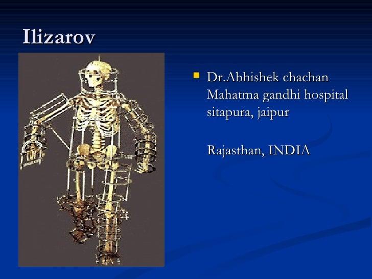 Ilizarov              Dr.Abhishek chachan               Mahatma gandhi hospital               sitapura, jaipur           ...