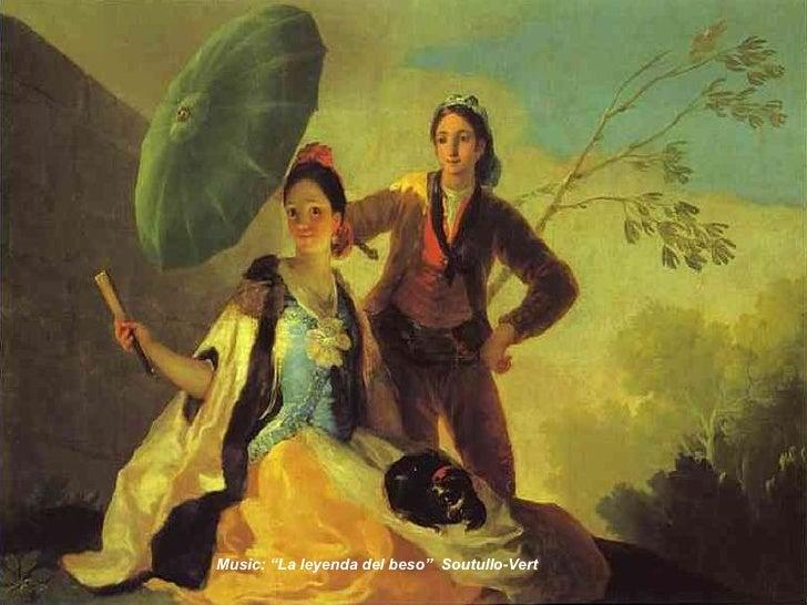 "Music: ""La leyenda del beso""  Soutullo-Vert"