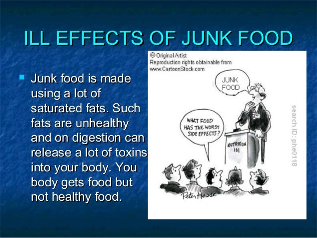 the adverse effects of junk food Short term effects of bad eating habits side effects of an improper diet reasons eating junk food is not good.