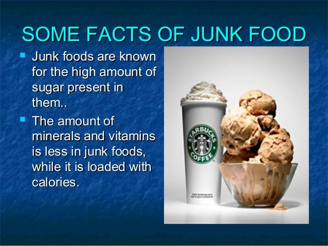 effects of junk food Since the kidney have to filter all the toxins from the blood, eating a lot of junk food has a direct effect on the kidney functioning 9# it can damage your liver: surprisingly, junk food consumption over a period of time can have similar harmful effect on the liver as alcohol consumptions does.
