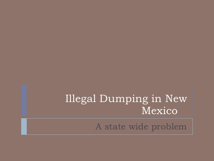 Illegal Dumping in New Mexico   A state wide problem