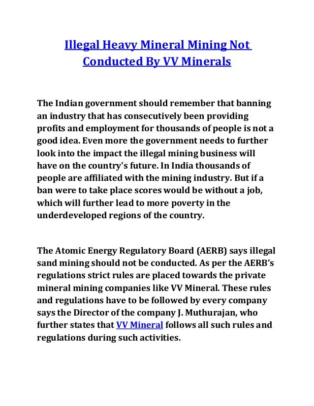 Illegal Heavy Mineral Mining Not Conducted By VV Minerals The Indian government should remember that banning an industry t...