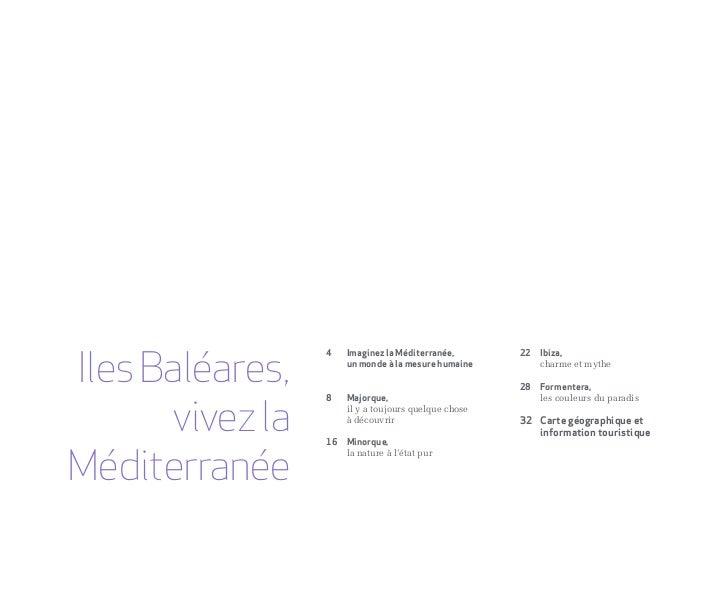 Iles Baléares, Vivez la Méditerranée Slide 3