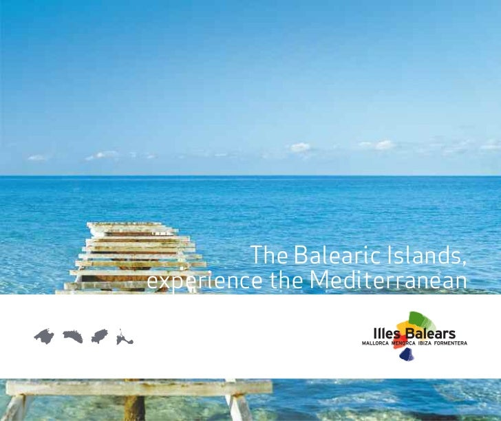 The Balearic Islands,experience the Mediterranean
