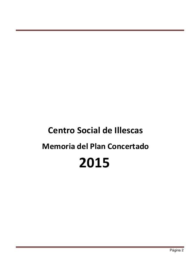 ILLESCAS MEMORIA ANUAL PLAN CONCERTADO 2015  Slide 2