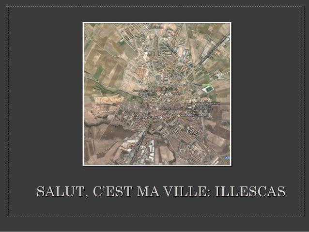 SALUT, C'EST MA VILLE: ILLESCASSALUT, C'EST MA VILLE: ILLESCAS