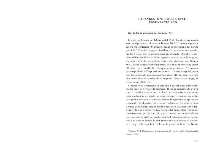 LA TANGENTOPOLI DELLO STATO                    POST-KEYNESIANO  Dai ladri ai mariuoli del modello Tav  È stato pubblicato ...