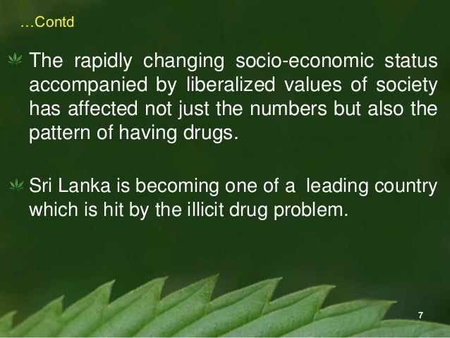 Illicit drug consumption and its causes to Sri Lanka
