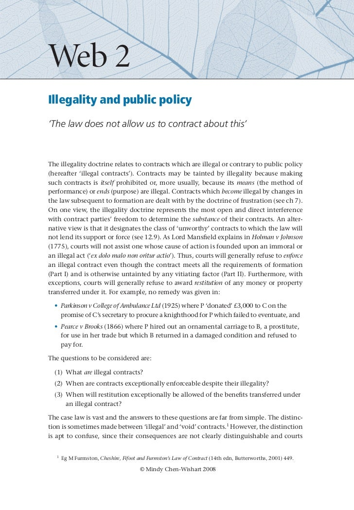 Web 2Illegality and public policy'The law does not allow us to contract about this'The illegality doctrine relates to cont...
