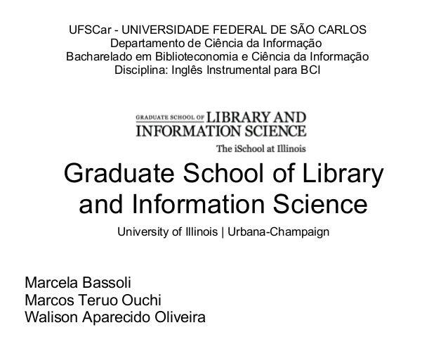 UFSCar - UNIVERSIDADE FEDERAL DE SÃO CARLOS             Departamento de Ciência da Informação      Bacharelado em Bibliote...
