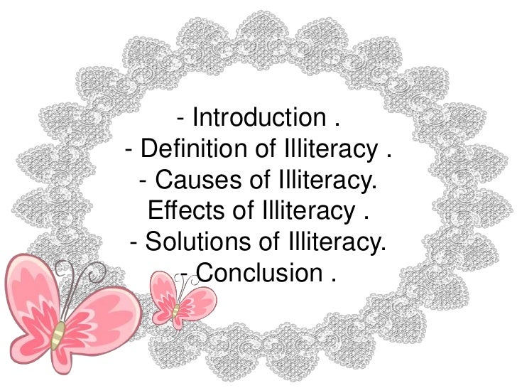 illiteracy causes poverty The causes and impact of poverty on sustainable development in africa introduction  the causes of poverty in africa  one of these factors is illiteracy it has remained a terrible ulcer on the leg of development in africa it is one of the impediments that have not.