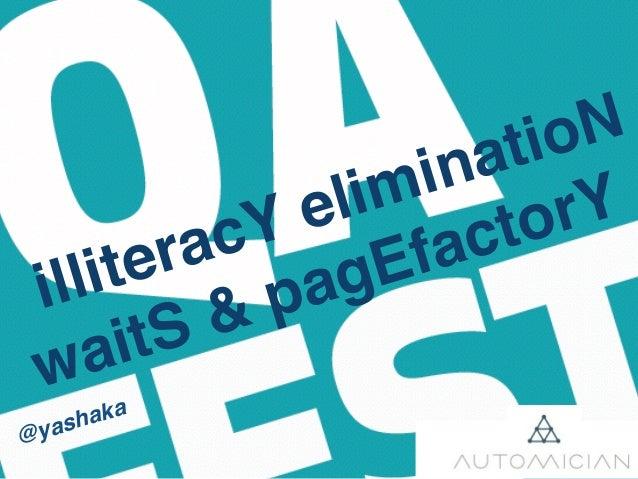 illiteracY eliminatioN waitS & pagEfactorY @yashaka