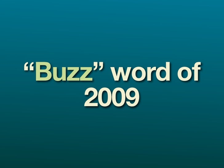 """""""Buzz"""" word of     2009"""