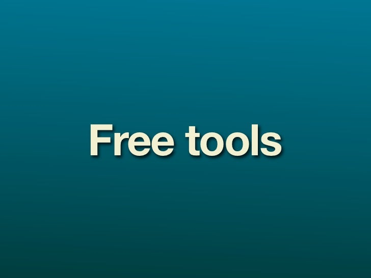 Free tools  Google Alerts google.com/alerts  Technorati technorati.com