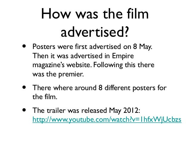 Distribution•   The premiere was on the 30th May 2012. In    London, Leicester square.•   This screening was also attended...