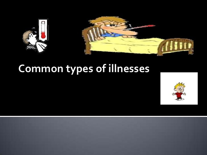 Common types of illnesses
