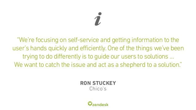 """""""We're focusing on self-service and getting information to the  user's hands quickly and efficiently. One of the things we..."""