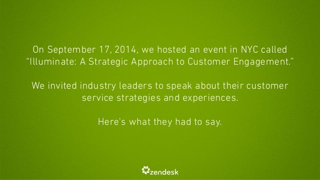 "On September 17, 2014, we hosted an event in NYC called  ""Illuminate: A Strategic Approach to Customer Engagement.""  !  We..."