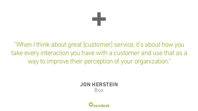 """""""When I think about great [customer] service, it's about how you  take every interaction you have with a customer and use ..."""