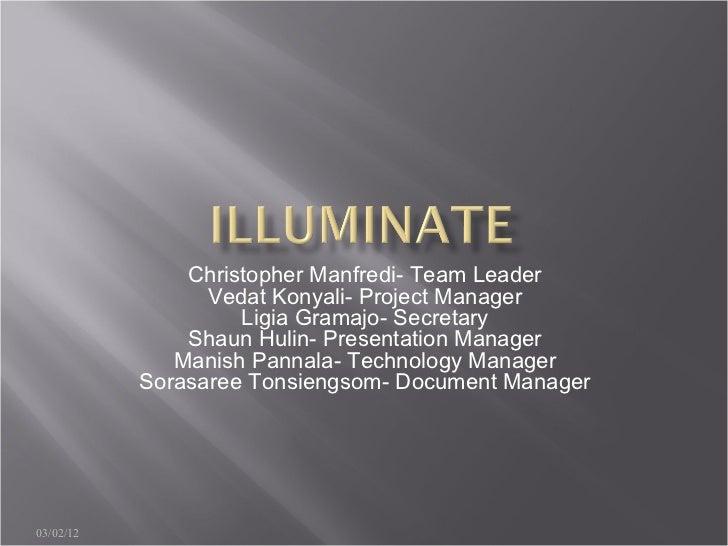 Christopher Manfredi- Team Leader                 Vedat Konyali- Project Manager                    Ligia Gramajo- Secreta...
