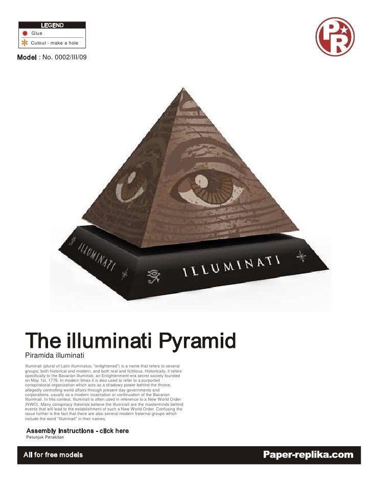 """Glue    Cutout - make a hole         : No. 0002/III/09     Piramida illuminati Illuminati (plural of Latin illuminatus, """"e..."""