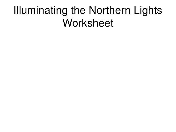 Illuminating the Northern Lights            Worksheet