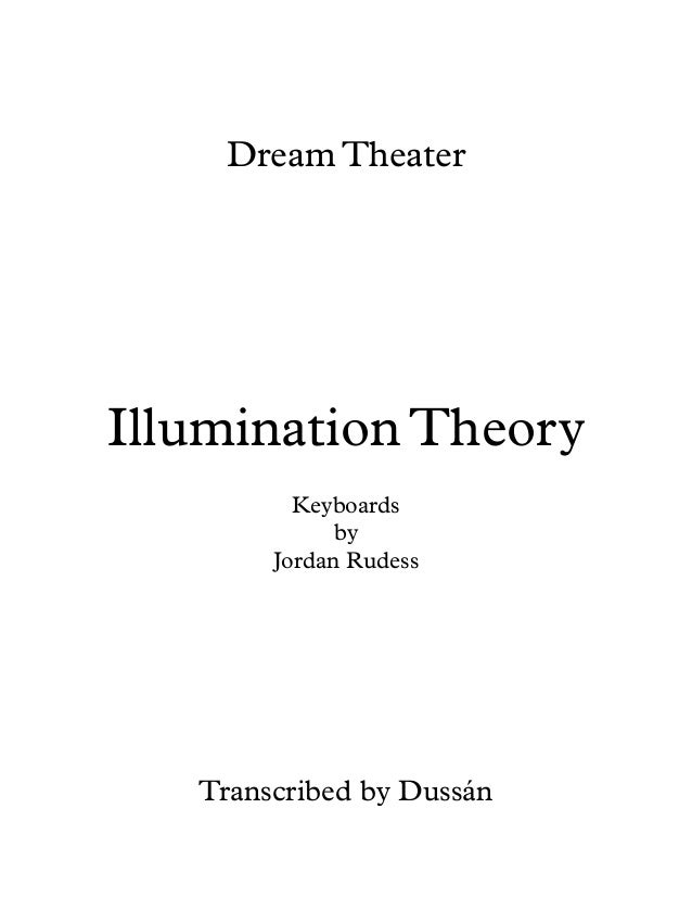 Dream Theater  Illumination Theory Keyboards by Jordan Rudess  Transcribed by Dussán