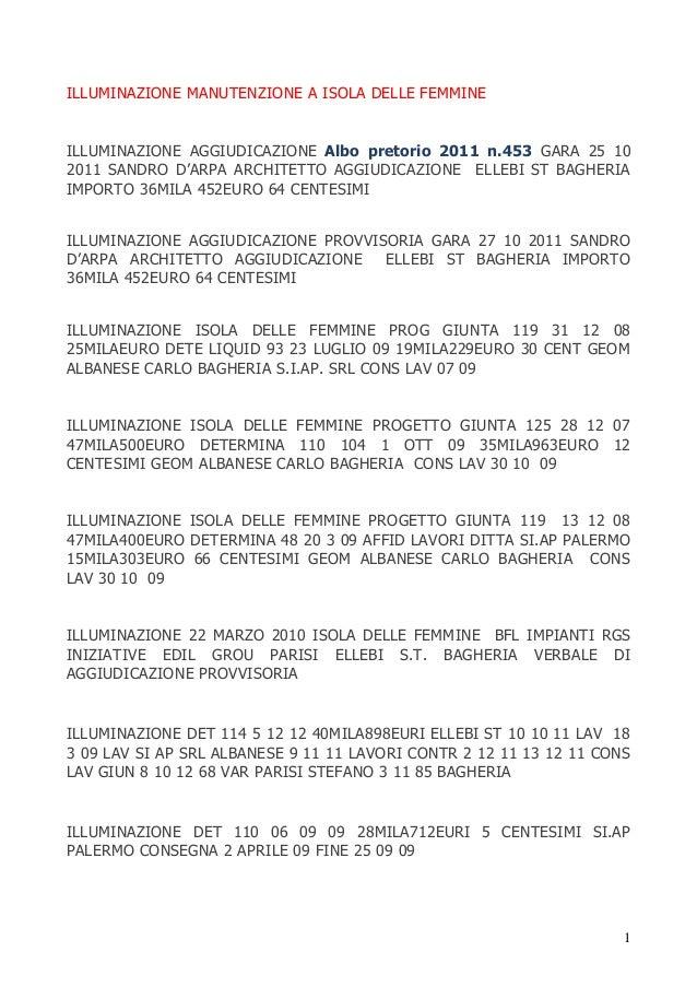 ILLUMINAZIONE MANUTENZIONE A ISOLA DELLE FEMMINE  ILLUMINAZIONE AGGIUDICAZIONE Albo pretorio 2011 n.453 GARA 25 10 2011 SA...