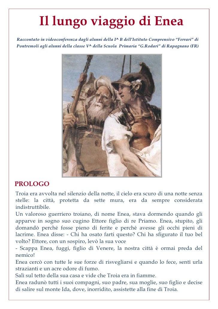 """Il lungo viaggio di Enea Raccontato in videoconferenza dagli alunni della I^ B dell'Istituto Comprensivo """"Ferrari"""" di Pont..."""