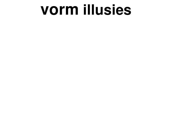 vorm  illusies