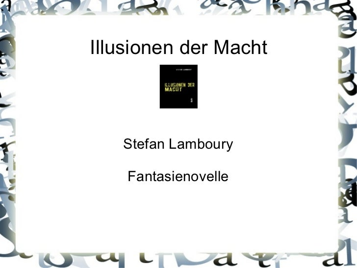 Illusionen der Macht Stefan Lamboury Fantasienovelle