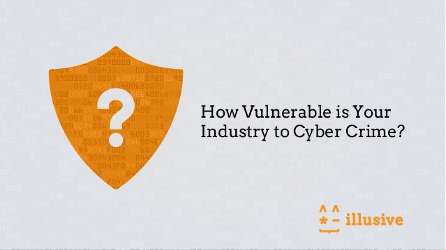How Vulnerable is Your Industry to Cyber Crime?