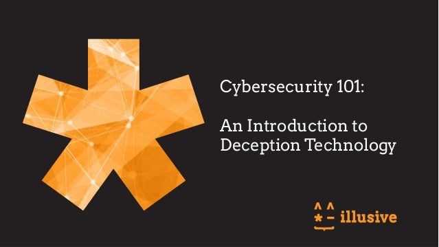 Cybersecurity 101: An Introduction to Deception Technology