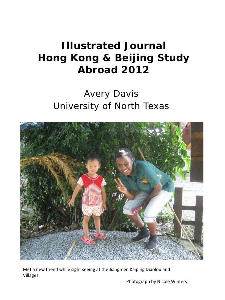 Illustrated Journal       Hong Kong & Beijing Study              Abroad 2012                    Avery Davis              U...