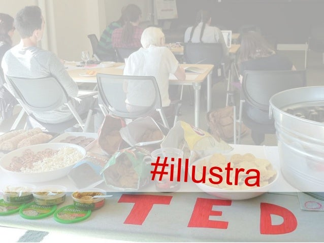 At Duarte,illustraTED    we like to listen to TED Talks,               but we love to visualize them.2013                 ...