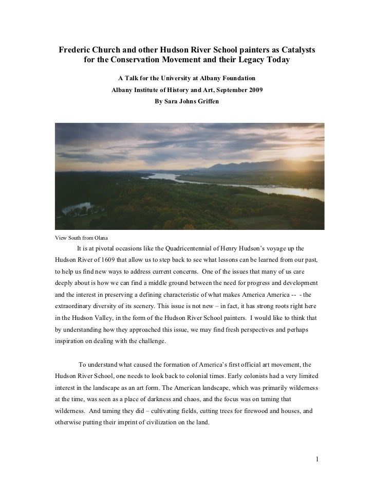 Frederic Church and other Hudson River School painters as Catalysts       for the Conservation Movement and their Legacy T...