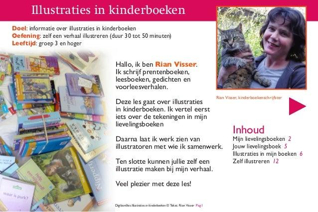 Illustraties in kinderboeken Doel: informatie over illustraties in kinderboeken Oefening: zelf een verhaal illustreren (du...